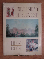 Anticariat: Universidad de Bucarest 1864-1964