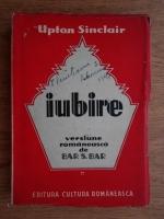Anticariat: Upton Sinclair - Iubire (volumul 1)