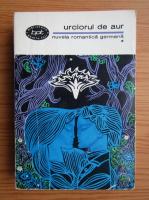 Anticariat: Urciorul de aur. Nuvela romantica germana (volumul 1)
