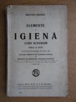 Anticariat: Urechia - Elemente de igiena. Curs superior (1924)