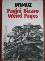 Urmuz - Pagini bizare. Weird pages (editie bilingva)