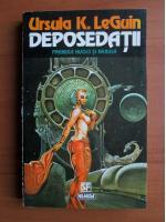 Anticariat: Ursula K. Le Guin - Deposedatii
