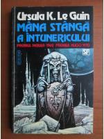 Anticariat: Ursula K. Le Guin - Mana stanga a intunericului