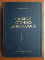 V. Arteni - Chirurgie oto-rino-laringologica