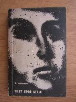 V. Axionov - Bilet spre stele