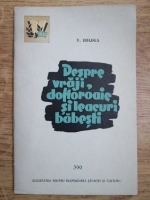 V. Bologa - Despre vraji, dohoroaie si leacuri babesti