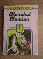Anticariat: V. Demetrius - Monahul Damian