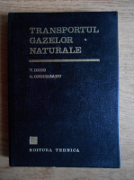 V. Drug, O. Ungureanu - Transportul gazelor naturale