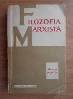 Anticariat: V. G. Afanasiev - Filozofia marxista. Manual popular