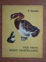 V. Garshin - The frog went travelling
