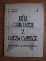 Anticariat: V. Gozman, A. Etkind - De la cultul puterii la puterea oamenilor. Psihologia constiintei politice