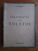 V. Harea - Filosofia lui Tolstoi (1944)