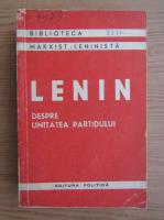 Anticariat: V. I. Lenin - Despre unitatea partidului