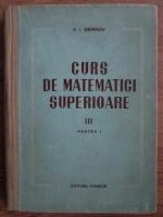 V. I. Smirnov - Curs de matematici superioare (volumul 3, partea 1)