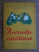 V. M. Garsin - Broscuta calatoare