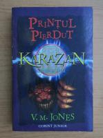 V. M. Jones - Karazan, volumul 3. Printul pierdut