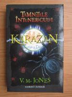 Anticariat: V. M. Jones - Temnitele intunecate, volumul 2. Karazan