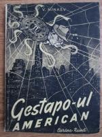 Anticariat: V. Minaev - Gestapo-ul american