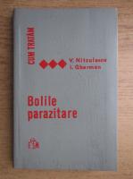 Anticariat: V. Nitzulescu - Cum tratam bolile parazitare