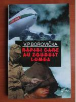 Anticariat: V. P. Borovicka - Rapiri care au zguduit lumea