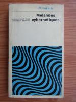 Anticariat: V. Pekelis - Melanges cybernetiques