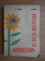 V. Petrus - Apicultura si baza melifera