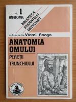 Anticariat: V. Ranga - Anatomia omului. Peretii trunchiului, nr. 1 (volumul 2)