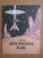 V. Rosin - Zborul merisorului in luna