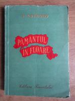 V. Safonov - Pamantul in floare (1950)