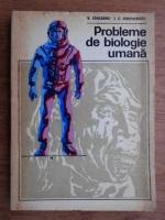 Anticariat: V. Sahleanu, I. C. Voiculescu - Probleme de biologie umana