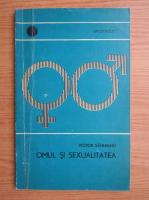 Anticariat: V. Sahleanu - Omul si sexualitatea