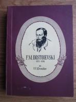 V. V. Ermilov - F. M. Dostoievski 1821-1881