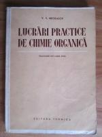 V. V. Necrasov - Lucrari practice de chimie organica