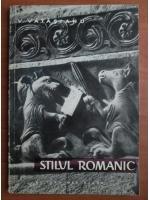 V. Vatasianu - Stilul romanic
