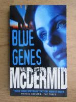 Val McDermid - Blue genes