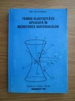 Valcu Rosca - Teoria elasticitatii aplicata in rezistenta materialelor
