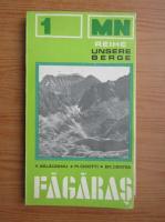 Valentin Balaceanu, M. Cicotti - Das Fagarsa Gebirge. Reisefuhrer