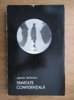 Anticariat: Valentin Berbecaru - Trinitate confidentiala. Nuvele si povestiri