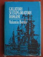 Anticariat: Valentin Borda - Calatori si exploratori romani
