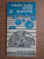 Anticariat: Valentin Desliu - Sfere albastre