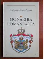 Valentin Hossu Longin - Monarhia romaneasca