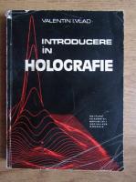 Anticariat: Valentin I. Vlad - Introducere in holografie