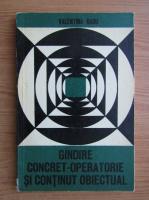 Valentin Radu - Gandire concret-operatorie si continut obiectual