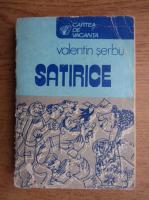 Anticariat: Valentin Serbu - Satirice