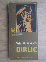 Anticariat: Valentin Silvestru - Birlic