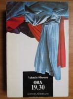 Valentin Silvestru - Ora 19.30. Studii critice asupra teatrului dramatic din deceniul opt al secolului douazeci