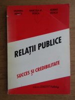 Valentin Stancu - Relatii publice. Succes si credibilitate
