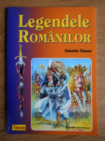 Valentin Tanase - Legendele romanilor