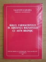 Valentin Zaharia - Rolul farmacistului in asistenta bolnavului cu astm bronsic