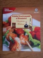 Anticariat: Valentina Iordan - Ghidul gastronomic al Romaniei. Bucataria moderna